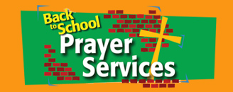Back to School Prayer Services