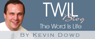 TWIL: The Word is Life
